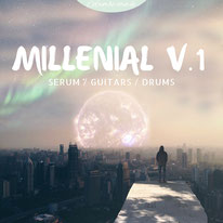 Millenial V.1 - Serum, Guitars & Drums