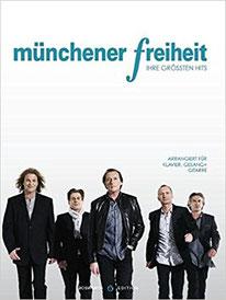 Münchener Freiheit - Songbook für Gitarre, Klavier und Gesang