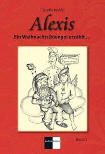 Der erste Band der Buchreihe von Claudia Knöfel