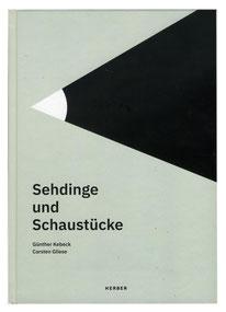 Heike Herold, Carsten Gliese, Günther Kebeck, Kerber Verlag, Sehdinge und Schaustücke, Kunstkatalog, Katalog