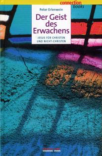 """Peter Erlenwein """"Der Geist des Erwachens"""", Königsfurt. Covergestaltung Christina v. Puttkamer"""