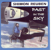 "Shimon REUBEN CD ""past in the sky ""www.fnac.com""  mars 2005"