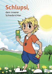 Schlupsi dein innerer Schiedsrichter, Kindergarten, Grundschule, Fairness, Gewissen, Selbstschutz,  Konzept