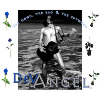 The Good, The Bad & The Between EP