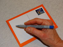 ...schreiben Sie Ihre Grüsse und die Empfängeradresse auf die Karte, frankieren diese und ab die Post!