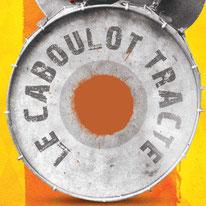 Le Caboulot Tracté - Evenements sous chapiteau