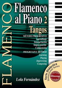 Flamenco al piano 2: Tangos