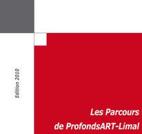 Catalogue 2010 des Parcours d'Artistes de Profondsart-Limal