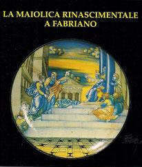 La maiolica rinascimentale a Fabriano