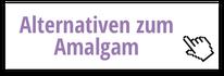 Füllungs-Alternativen zum Amalgam
