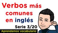 Aprendamos fácilmente verbos en Inglés con pronunciación - Serie 3 de 20