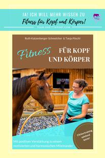 Fitness für Kopf und Körper - Clickertraining mit Pferden spielend leicht!