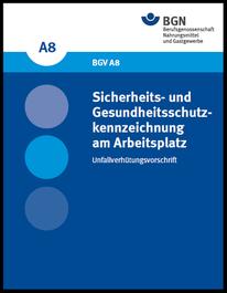 bgn sicherheits- und gesundheitsschutzkennzeichnung am Arbeitsplatz