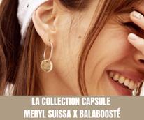 La collection capsule :  Meryl Suissa x Balaboosté