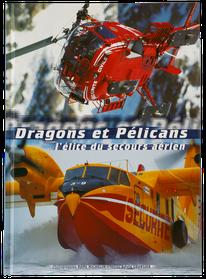 remy michelin peintre de l'air et de l'espace photographe aéronautique aviation avion dragons et pélicans l'élite du secours aérien sécurité civile hélicoptère Canadair