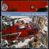 remy michelin peintre de l'air et de l'espace photographe aéronautique aviation avion le chant de l'Alouette hélicoptère de la Sécurité Civile