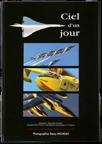 remy michelin peintre de l'air et de l'espace photographe aéronautique aviation avion ciel d'un jour Canadair patrouille de france concorde mirage F1