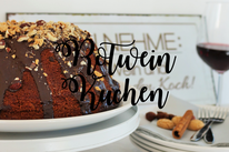 Bild: Kuchen Topper selber bastlen, Rezept für Rotwein Kuchen