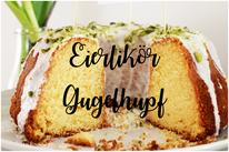 Bild: DIY Rezept Ideen für Ostern, Eierlikör-Gugelhupf für Ostern,  von Partystories.de