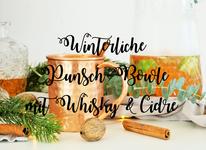 Bild: Winter Punsch Rezept mit Alkohol wie Whisky und Cidre für Erwachsene, leckerer Drink für den Winter, Advent und Weihnachten // Rezept und Fotos vom Kreativ Blog partystories.de