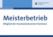 Meisterbetrieb der Handwerskammer Konstanz