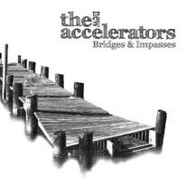 The New Accelerators - Bridges & Impasses
