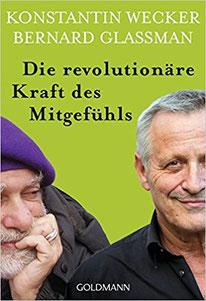 Das Buch von Konstantin Wecker und Bernard Glassman, herausgegeben von Christa Spannbauer