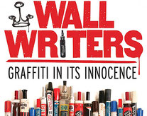 Documentaire Wall Writers