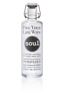 "SOULBOTTLE – TRINKFLASHE 1,0L ""FILL YOUR LIFE WITH SOUL"""