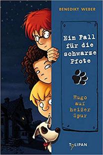 Ein Fall für die schwarze Pfote Hugo auf heißer Spur Benedikt Weber Buchcover Kinderromane