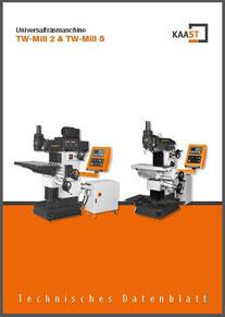 universalfräsmaschine, KAAST werkzeugmaschinen, deutschland, neumünster, Toolart, österreich, fräsen, TW Mill