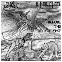 "2003 ""Before The Apocalypse"" 7""EP Split with RITUAL STEEL, compiled in Italy"