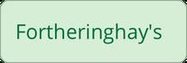 Züchter: Fortheringhay's
