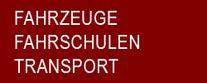 AUTOS - FAHRRÄDER  MOTORRÄDER - BOOTE  FAHRSCHULEN  TRANSPORTE - UMZÜGE