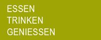GASTRONOMIE - LEBENSMITTEL  ESSEN - TRINKEN - GENIESSEN