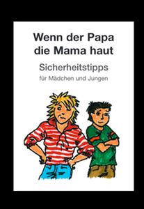 Abbildung der Broschüre: Wenn der Papa die Mama haut