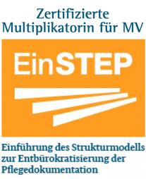 Multiplikatorin für die ambulante und stationäre Langzeitflege  Multiplikatorin für Tages- und Kurzzeitpflege