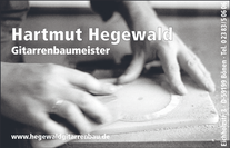 Hegewald Guitarmaker  www.hegewaldgitarrenbau.de