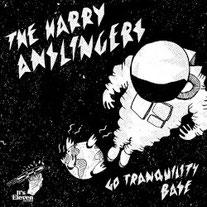 THE HARRY ANSLINGERS - Go Tranquility Base
