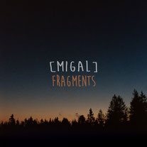 MIGAL - Fragments of Utopia
