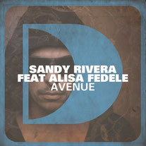 Sandy Rivera Feat Alisa Fedele – Avenue (Defected)