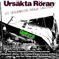 V.A. - Ursäkta Röran - Vi Sprängde Hela Skiten GrönPeppar Records