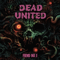 DEAD UNITED - Fiend Nö.1