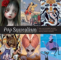 Kirsten Anderson編「Pop Surrealism: The Rise Of Underground Art 」2004/10発行