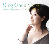 Sing Once More 〜Dear Carpenters〜 / 平賀マリカ