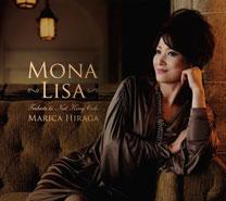 モナ・リサ 〜トリビュート・トゥ・ナット・キング・コール / 平賀マリカ