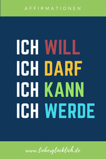 Affirmationen für Erfolg und Motivation. Lebensberatung in Berlin #lieberglücklich