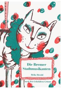 Heike Herold, Bremer Stadtmusikanten, Illustration, Grafik, Heftchen