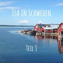 Blogpost: Isa in Schweden Teil 1 auf schwedenundso.de