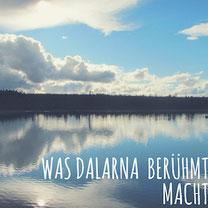 Blogpost: Was macht Dalarna so berühmt? auf schwedenundso.de